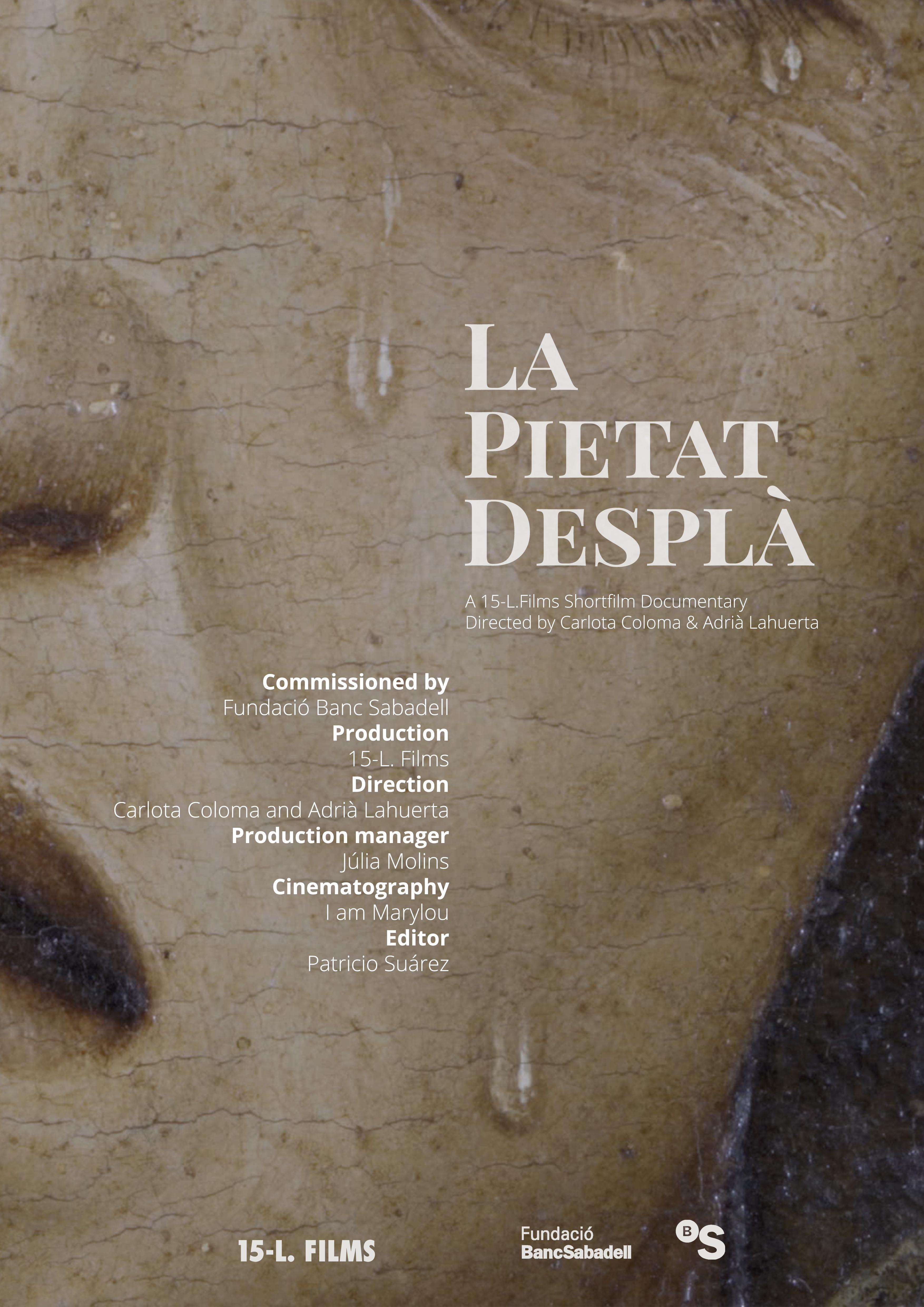 15-L. Films · La Pietat Desplà